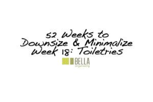 toiletries_Downsize_Minimalize_bella_organizing