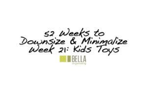 kids-toys-downsize-declutter-minimalize-bella-organizing